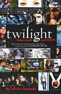 Twilight Director's Notebook a caress of twilight