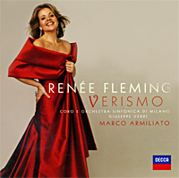 Рени Флеминг,Марко Армилиато,Orchestra Sinfonica E Coro Di Milano Giuseppe Verdi Renee Fleming, Marco Armiliato. Verismo рени флеминг андреас делфс the royal philharmonic orchestra renee fleming saсred songs
