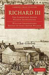 Richard III: The Cambridge Dover Wilson Shakespeare (Cambridge Library Collection - Literary Studies) cambridge essential english dictionary second edition