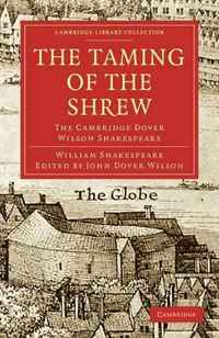 The Taming of the Shrew: The Cambridge Dover Wilson Shakespeare (Cambridge Library Collection - Literary  Studies) riggs r library of souls
