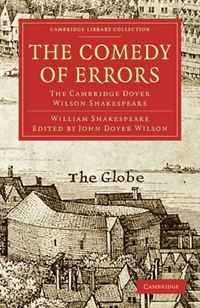 The Comedy of Errors: The Cambridge Dover Wilson Shakespeare (Cambridge Library Collection - Literary  Studies) human comedy the