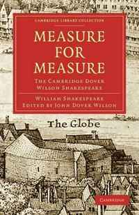 Measure for Measure: The Cambridge Dover Wilson Shakespeare (Cambridge Library Collection - Literary Studies) cambridge essential english dictionary second edition