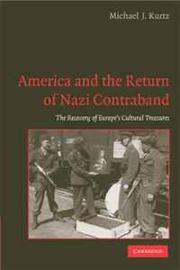 America and the Return of Nazi Contraband: The Recovery of Europe's Cultural Treasures democracy in america nce