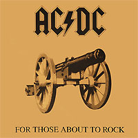 AC/DC. For Those About To Rock We Salute You (LP)