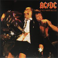 AC/DC AC/DC. If You Want Blood You've Got It (LP) ac dc ac dc for those about to rock we salute you lp