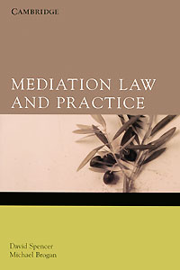 Mediation Law and Practice the role of evaluation as a mechanism for advancing principal practice