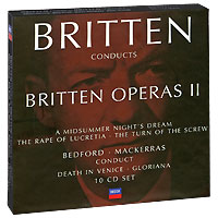 Britten Conducts Britten. Operas 2 (10 CD)