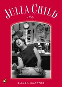 Julia Child: A Life (Penguin Lives) still loves julia still loves julia one path of life