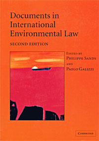 Documents in International Environmental Law daniel bodansky the art and craft of international environmental law