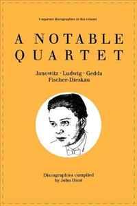 A Notable Quartet: 4 Discographies Gundula Janowitz, Christa Ludwig, Nicolai Gedda, Dietrich Fischer-Dieskau