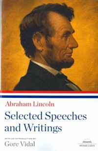 Abraham Lincoln: Selected Speeches and Writings (Library of America Paperback Classics) the last best hope of earth – abraham lincoln