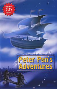Peter Pan's Adventures (+ CD)