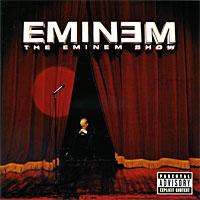 Eminem . The  Show