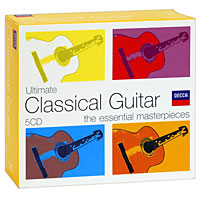 Ultimate Classical Guitar: The Essential Masterpieces (5 CD)
