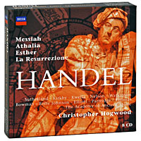 Кристофер Хогвуд,The Academy Of Ancient Music Christopher Hogwood. Handel. Messiah / Athalia / Esther / La Resurrezione (8 CD) handel the glories of handel opera