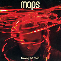 Maps. Turning The Mind