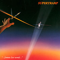Supertramp Supertramp. Famous Last Words supertramp supertramp breakfast in america lp