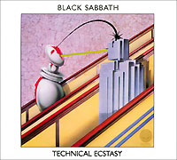 Black Sabbath.  Technical Ecstasy Sanctuary Records,ООО