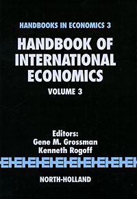 Handbook of International Economics: Volume 3 edited by ronald w jones peter b kenen handbook of international economics volume 2 international monetary economics and finance