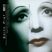 Edith Piaf. Bravo Pour Le Clown