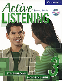 Active Listening 3 (+ CD-ROM) brown s smith d active listening second edition student s book 2 cd