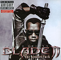 Blade 2. The Soundtrack gala universal 11362