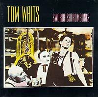 Том Уэйтс Tom Waits. Swordfishtrombones (LP) tom waits tom waits bad as me
