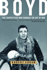 Boyd: The Fighter Pilot Who Changed the Art of War herbert george wells the war of the worlds