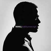 Maxwell Maxwell. Black Summers' Night