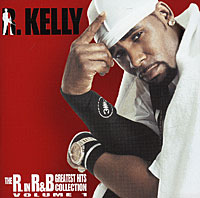 R. Kelly R. Kelly. The R. In R&B Greatest Hits Collection: Volume 1 b p r d hell on earth volume 10 the devils wings
