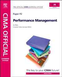 CIMA Official Learning System Performance Management, Sixth Edition