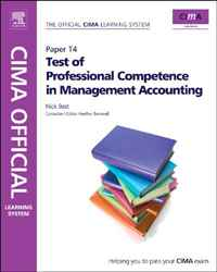 CIMA Official Learning System Test of Professional Competence in Management Accounting, Sixth Edition