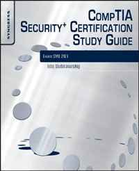 CompTIA Security+ Certification Study Guide, Third Edition: Exam SYO-201 3E david coleman d cwna certified wireless network administrator official study guide exam pw0 104