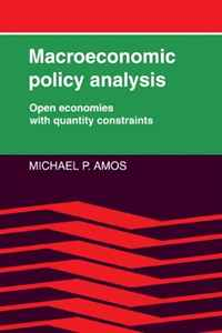 Macroeconomic Policy Analysis: Open Economies with Quantity Constraints colin jones office markets and public policy