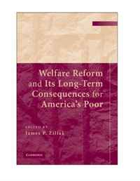 Welfare Reform and Its Long Term Consequences for America's Poor uk welfare reform vol 2