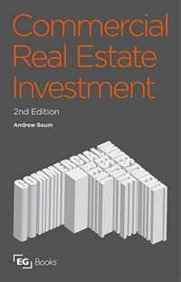 Commercial Real Estate Investment, Second Edition: A Strategic Approach barbara weber infrastructure as an asset class investment strategies project finance and ppp