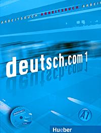 deutsch.com 01: Arbeitsbuch (+ CD-ROM) lehr und arbeitsbuch lektionen 1 6 mit audio cd zum arbeitsbuch