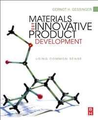 Materials and Innovative Product Development: Using Common Sense sense and sensibility