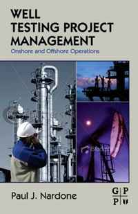 Well Testing Project Management: Onshore and Offshore Operations the mirror test