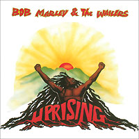 Bob Marley & The Wailers. Uprising