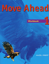 Move Ahead: Workbook 1 techno vocational skills acquisition and poverty reduction strategies