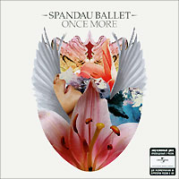Spandau Ballet. Once More