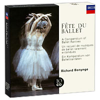 Ричард Бонинг,The London Symphony Orchestra,English Chamber Orchestra,The Orchestra Of The Royal Opera House, Covent Garden Richard Bonynge. Fete Du Ballet (10 CD) снуд fete fete fe009gwtup33