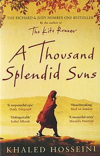 A Thousand Splendid Suns thousand splendid suns