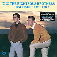 The Righteous Brothers Righteous Brothers. The Very Best Of. Unchained Melody the very best of singers