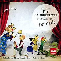 Mozart. Die Zauberflote For Kids