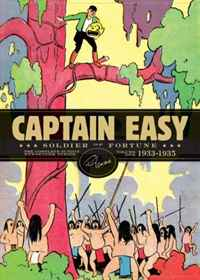 Captain Easy, Soldier of Fortune: The Complete Sunday Newspaper Strips Vol 1 grant james the captain of the guard