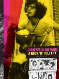 цена на Giraffes in my Hair: A Rock 'N' Roll Life