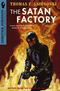 Lobster Johnson: The Satan Factory (Lonster Johnson) a new lease of death