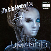 Tokio Hotel Tokio Hotel. Humanoid (English Version) tokio hotel tokio hotel kings of suburbia